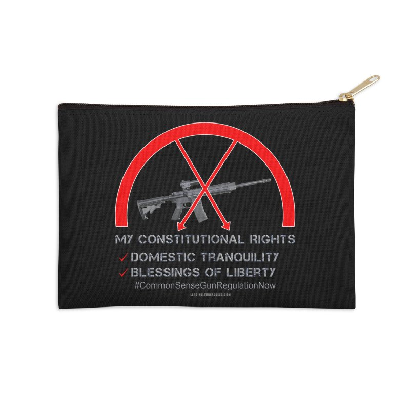 My Constitutional Rights Common Sense Gun Control Accessories Zip Pouch by Leading Artist Shop