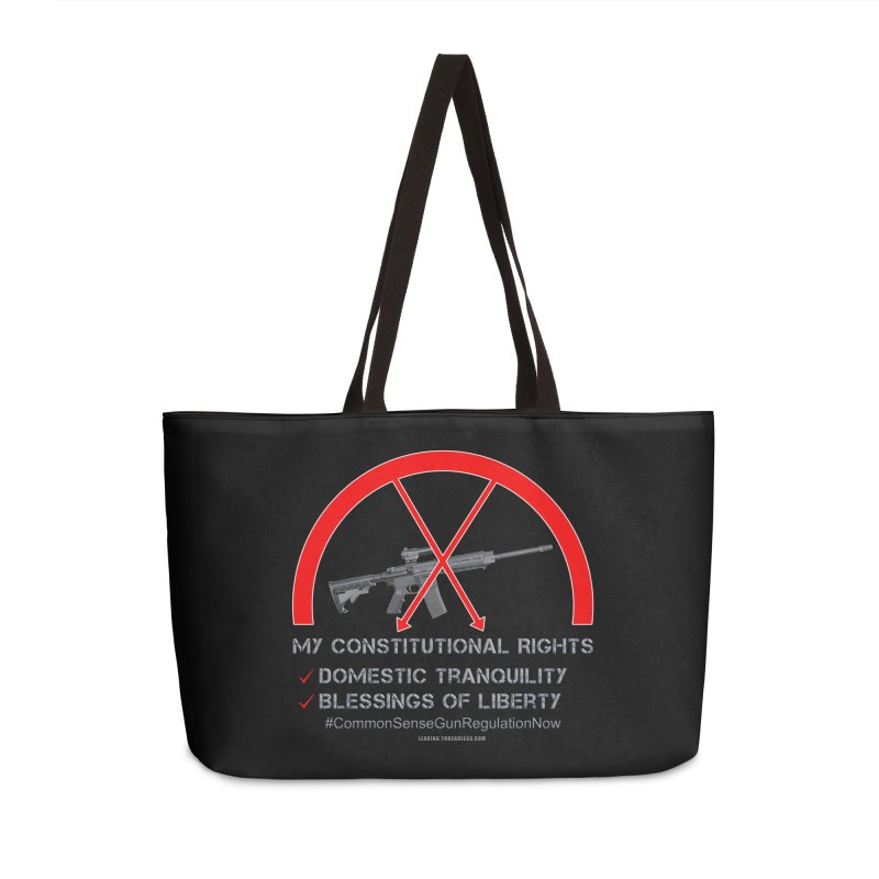 My Constitutional Rights Common Sense Gun Control Accessories Weekender Bag Bag by Leading Artist Shop