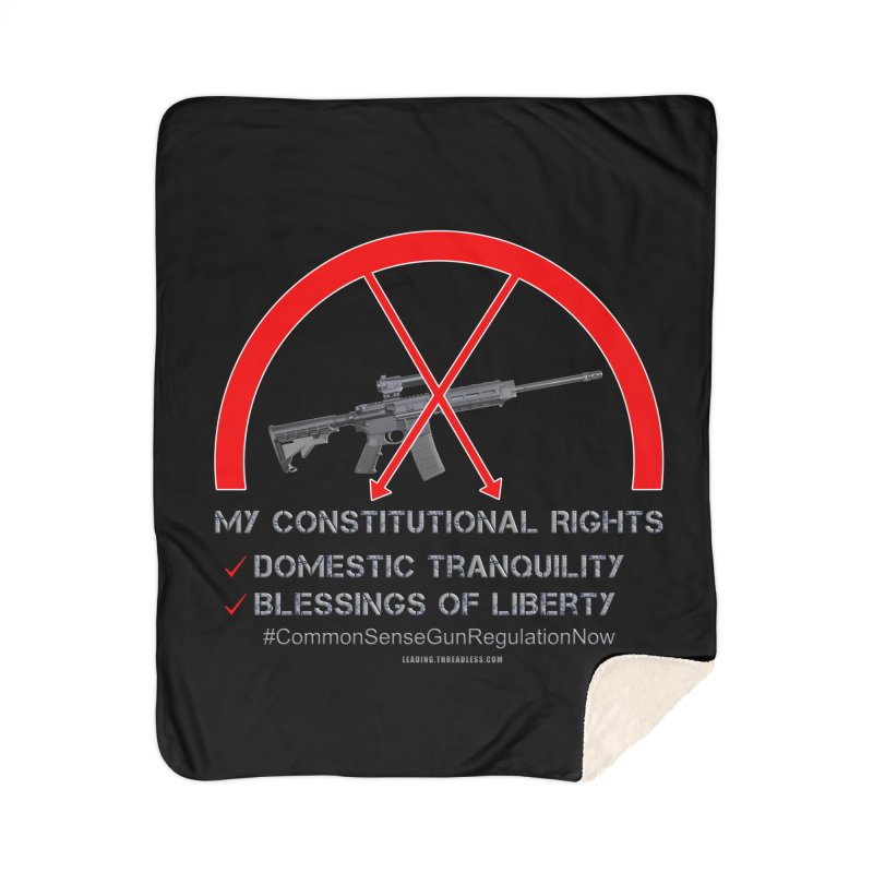 My Constitutional Rights Common Sense Gun Control Home Sherpa Blanket Blanket by Leading Artist Shop