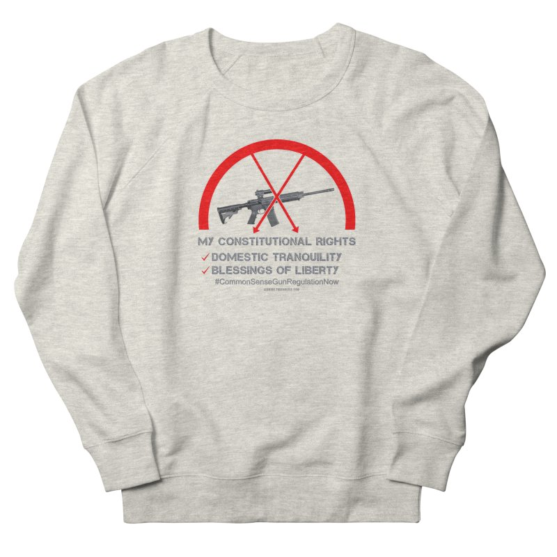 My Constitutional Rights Common Sense Gun Control Men's French Terry Sweatshirt by Leading Artist Shop