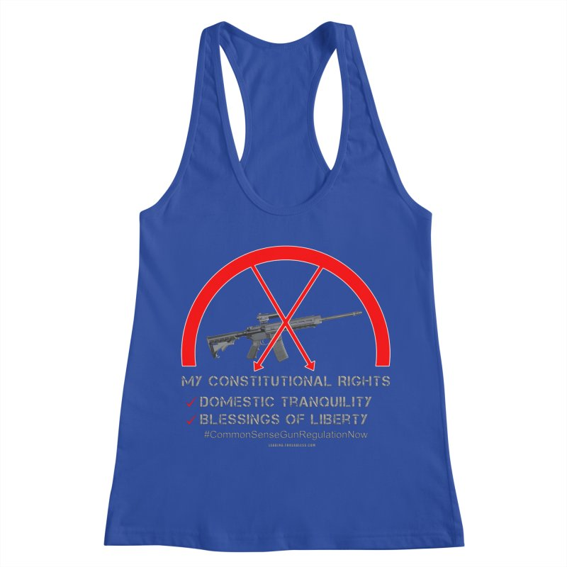 My Constitutional Rights Common Sense Gun Control Women's Racerback Tank by Leading Artist Shop