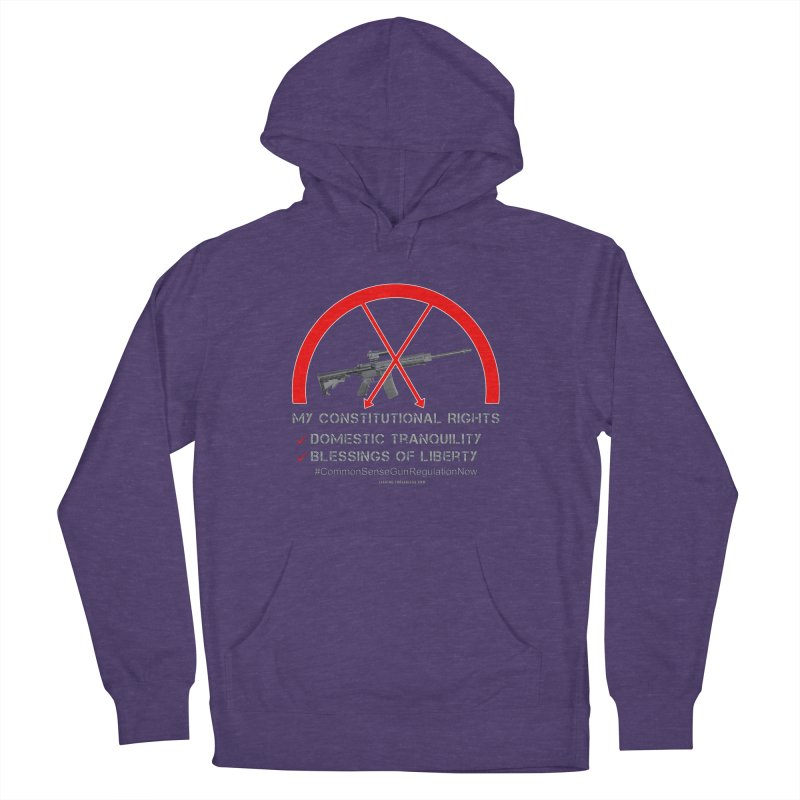 My Constitutional Rights Common Sense Gun Control Women's French Terry Pullover Hoody by Leading Artist Shop