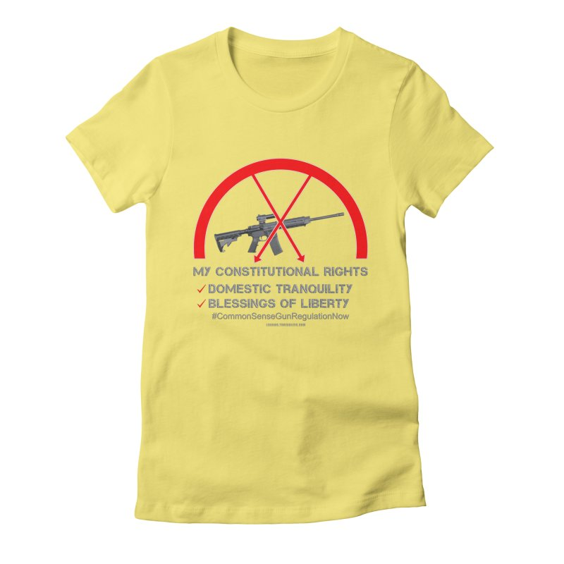 My Constitutional Rights Common Sense Gun Control Women's Fitted T-Shirt by Leading Artist Shop