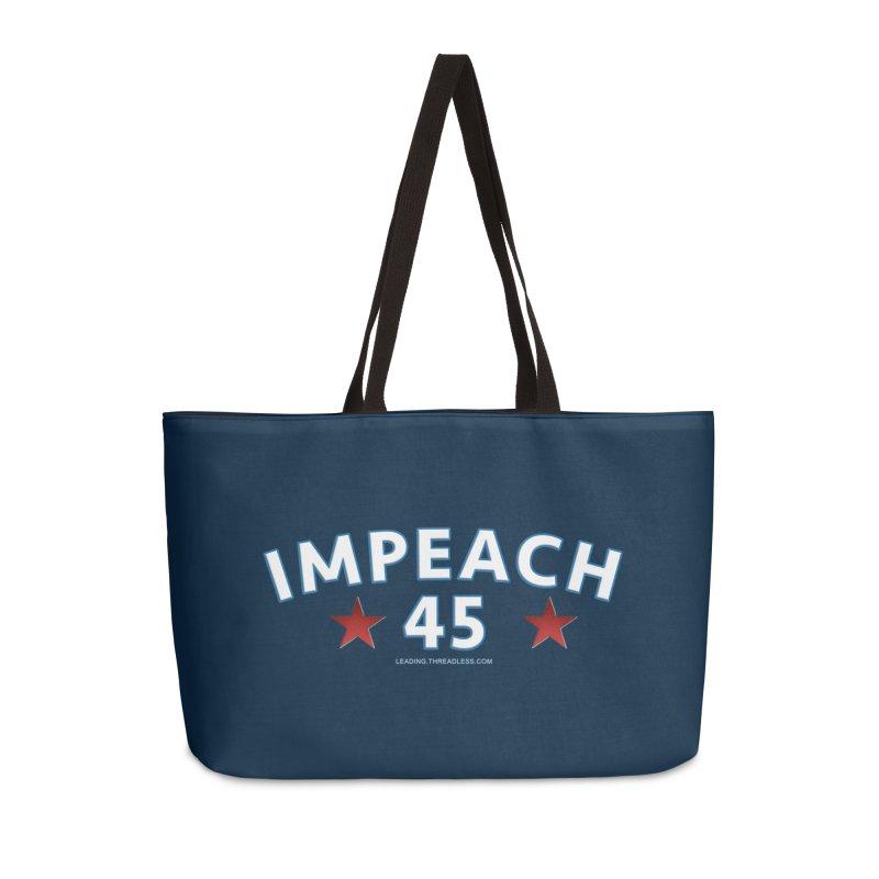 Impeach 45 Accessories Weekender Bag Bag by Leading Artist Shop