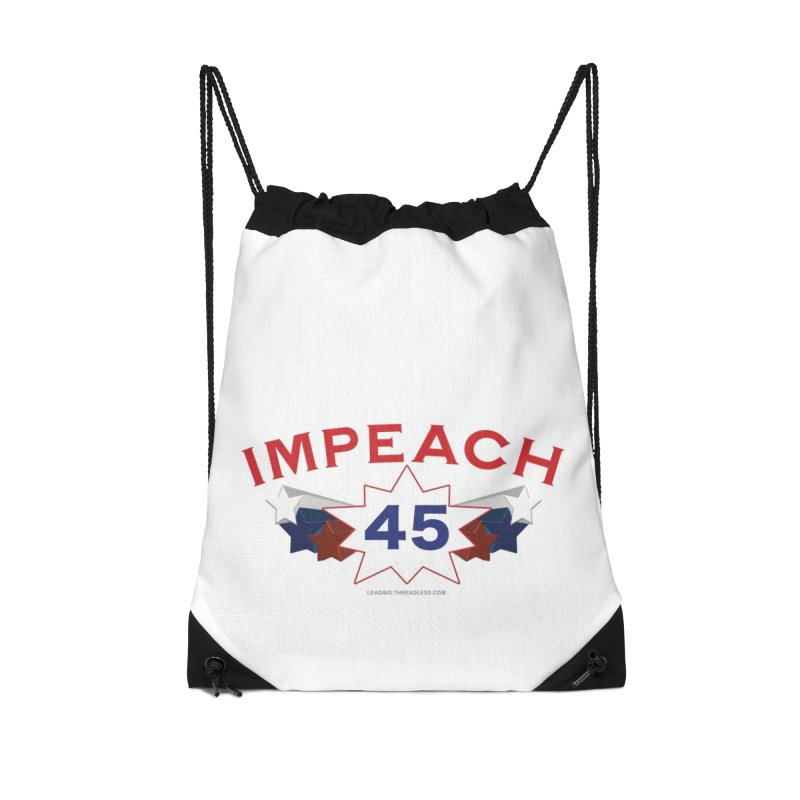 Impeach 45 With Stars Accessories Drawstring Bag Bag by Leading Artist Shop