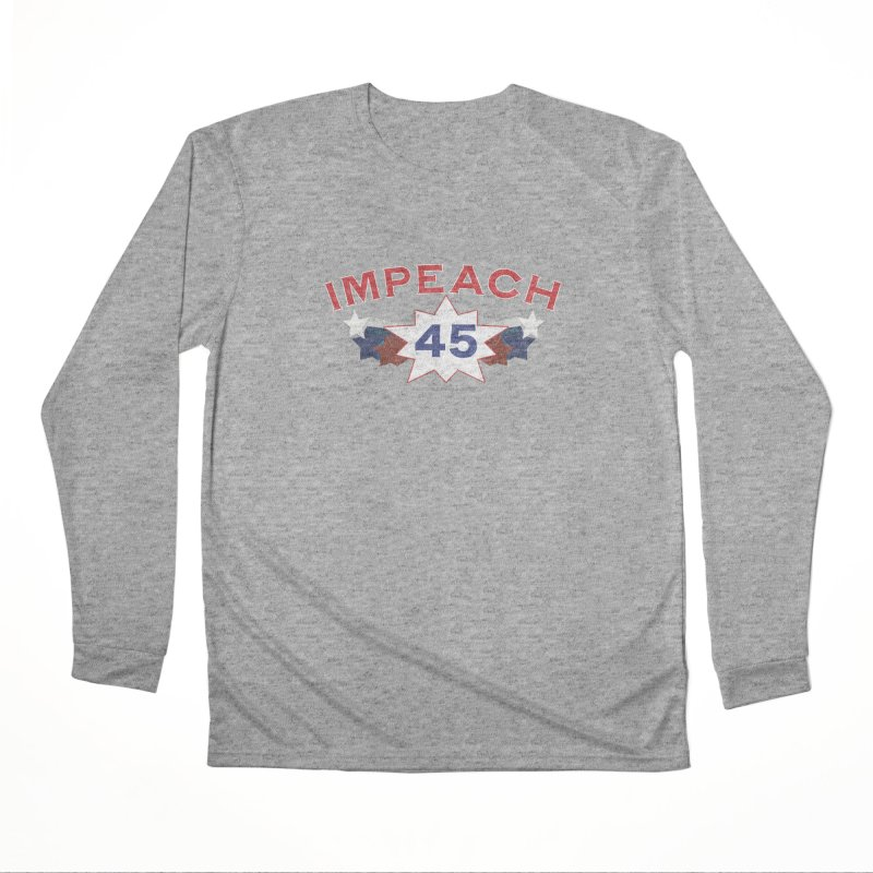 Impeach 45 With Stars Women's Performance Unisex Longsleeve T-Shirt by Leading Artist Shop