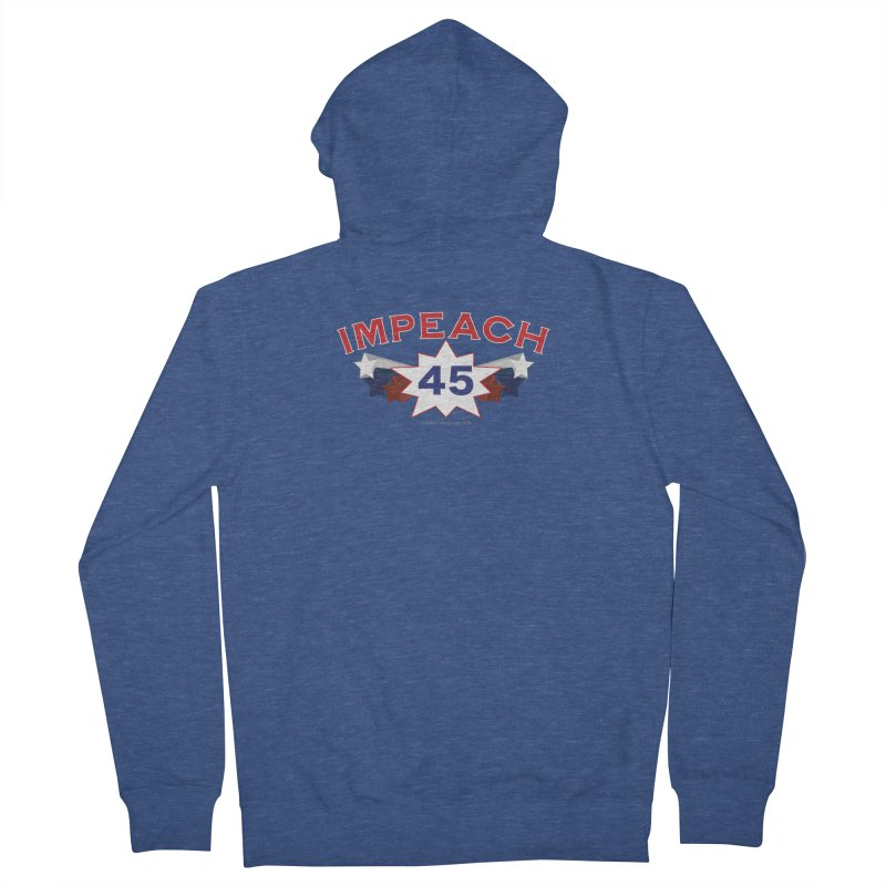 Impeach 45 With Stars Women's French Terry Zip-Up Hoody by Leading Artist Shop