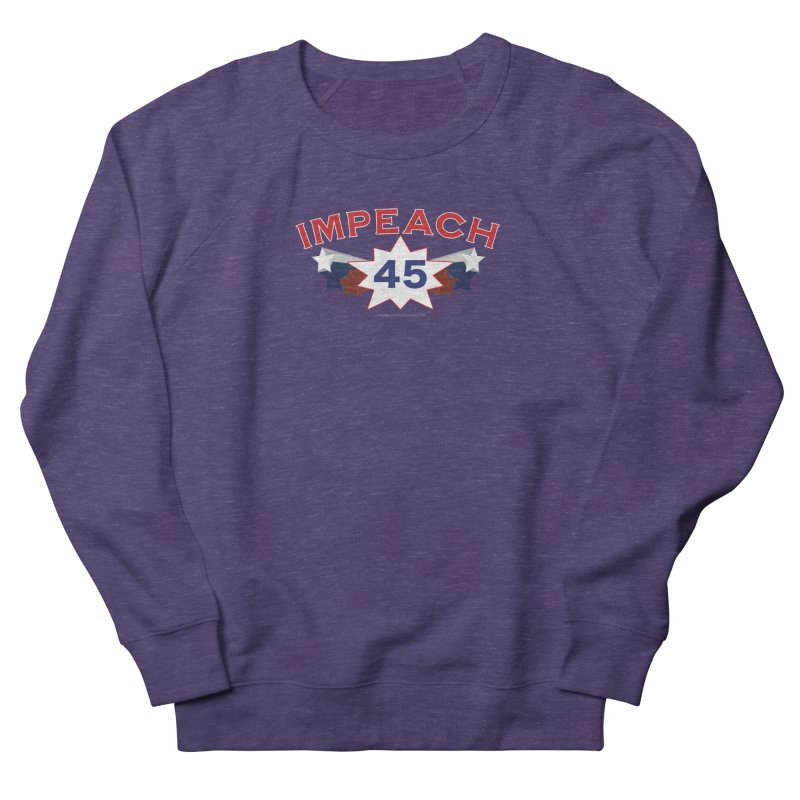 Impeach 45 With Stars Women's French Terry Sweatshirt by Leading Artist Shop