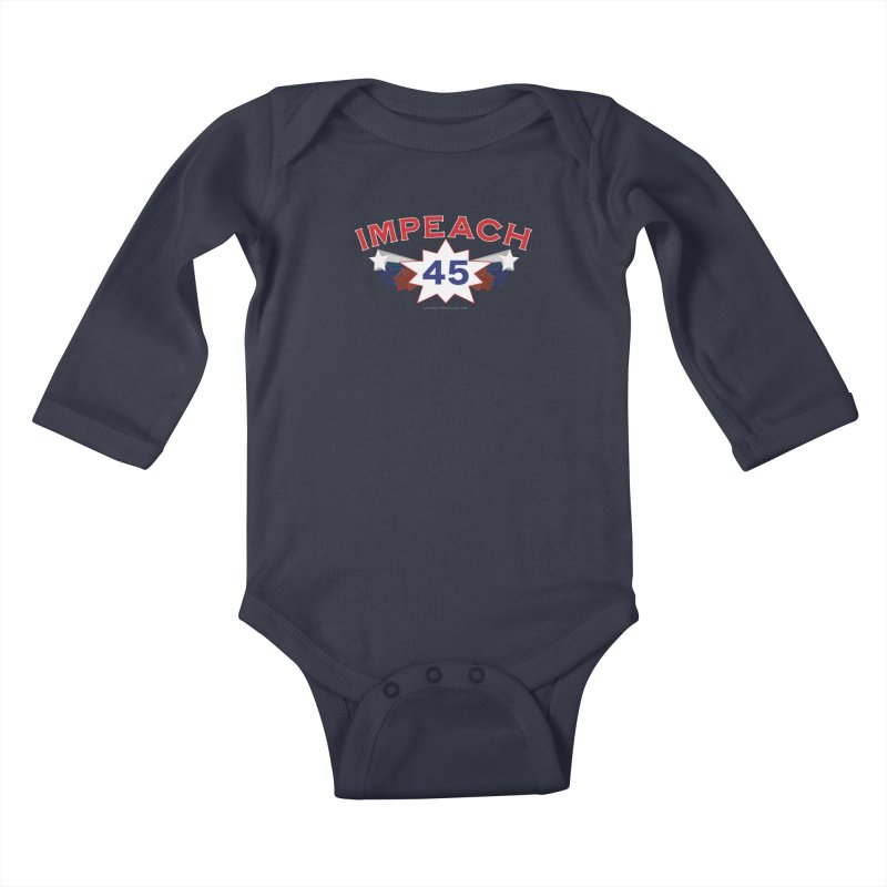 Impeach 45 With Stars Kids Baby Longsleeve Bodysuit by Leading Artist Shop
