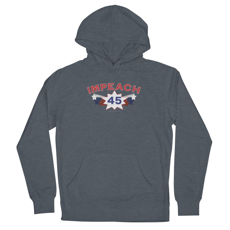 Impeach 45 With Stars Women's French Terry Pullover Hoody by Leading Artist Shop