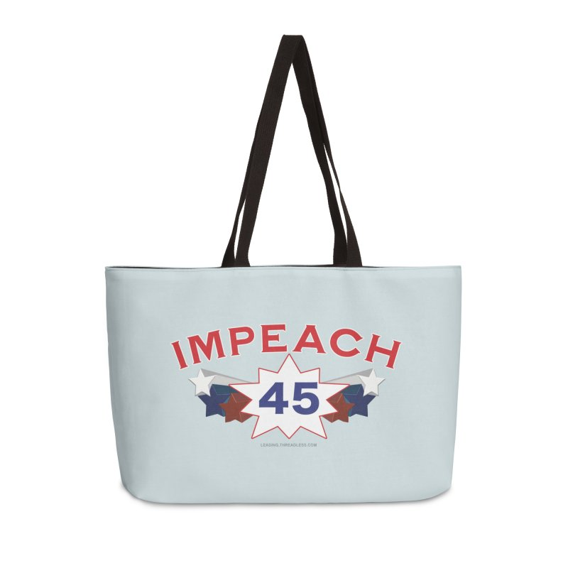 Impeach 45 With Stars Accessories Weekender Bag Bag by Leading Artist Shop