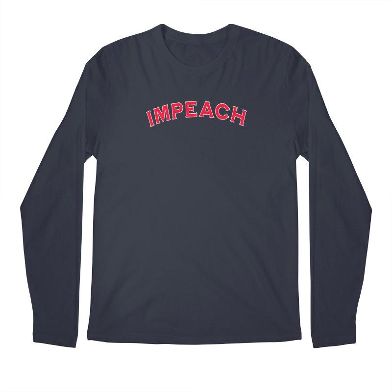 Impeach Shirts Phone Cases n More Men's Regular Longsleeve T-Shirt by Leading Artist Shop