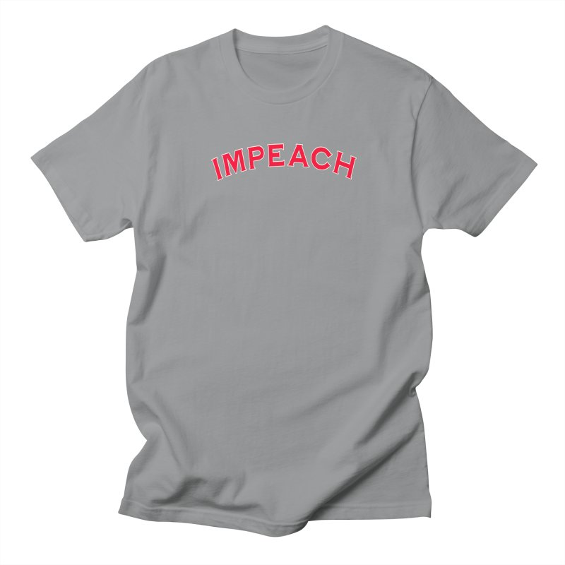 Impeach Shirts Phone Cases n More Men's Regular T-Shirt by Leading Artist Shop