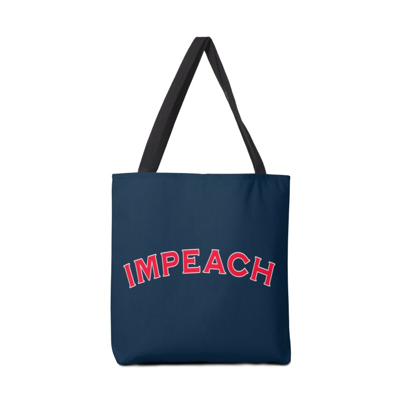 Impeach Shirts Phone Cases n More Accessories Bag by Leading Artist Shop