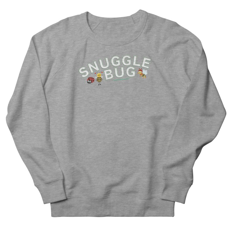 Snuggle Bug Onesie Shirts n More Women's French Terry Sweatshirt by Leading Artist Shop