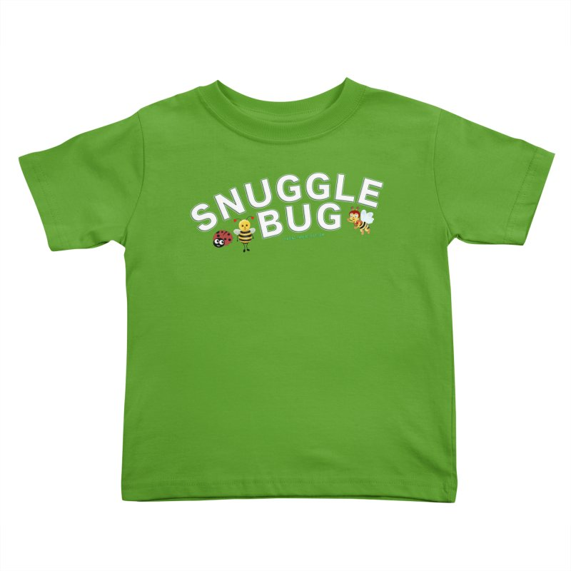Snuggle Bug Onesie Shirts n More Kids Toddler T-Shirt by Leading Artist Shop