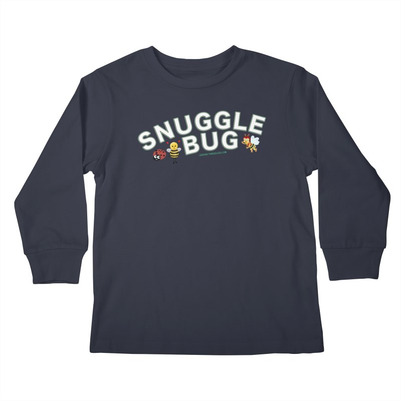 Snuggle Bug Onesie Shirts n More Kids Longsleeve T-Shirt by Leading Artist Shop