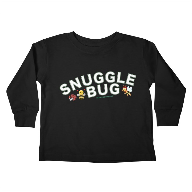 Snuggle Bug Onesie Shirts n More Kids Toddler Longsleeve T-Shirt by Leading Artist Shop