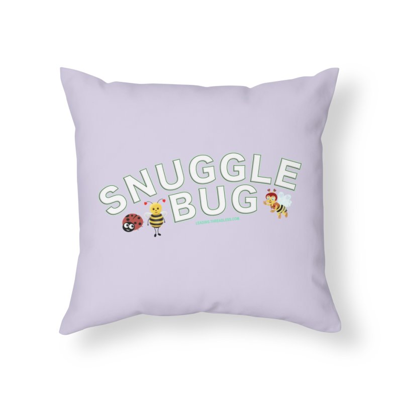 Snuggle Bug Onesie Shirts n More Home Throw Pillow by Leading Artist Shop