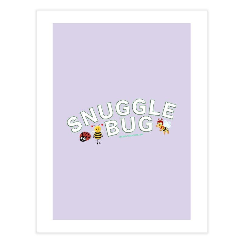 Snuggle Bug Onesie Shirts n More Home Fine Art Print by Leading Artist Shop