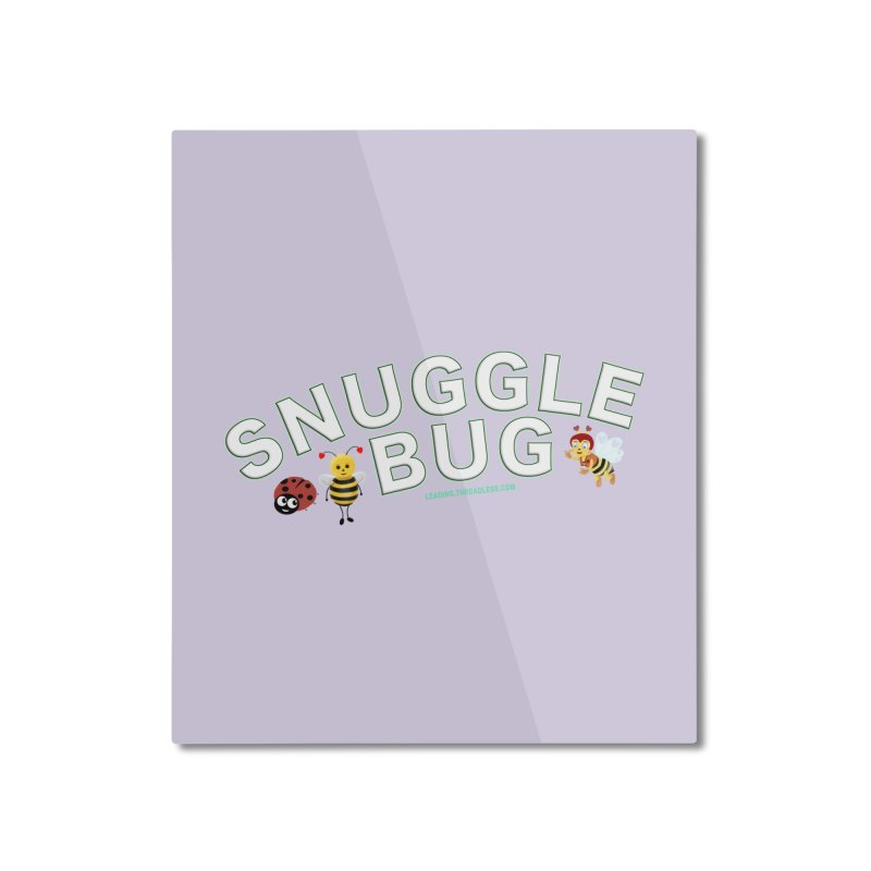 Snuggle Bug Onesie Shirts n More Home Mounted Aluminum Print by Leading Artist Shop