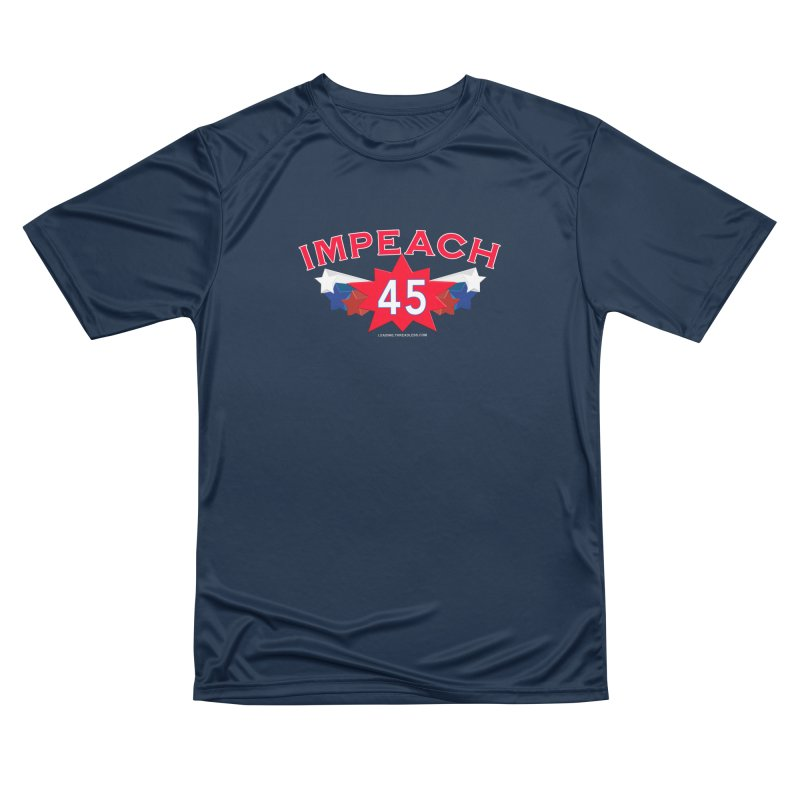 Impeach 45 Shirts Red White Blue Women's Performance Unisex T-Shirt by Leading Artist Shop