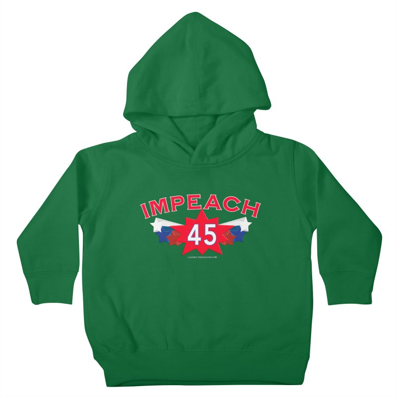 Impeach 45 Shirts Red White Blue Kids Toddler Pullover Hoody by Leading Artist Shop