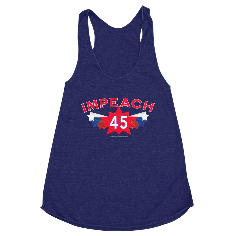 Impeach 45 Shirts Red White Blue Women's Racerback Triblend Tank by Leading Artist Shop