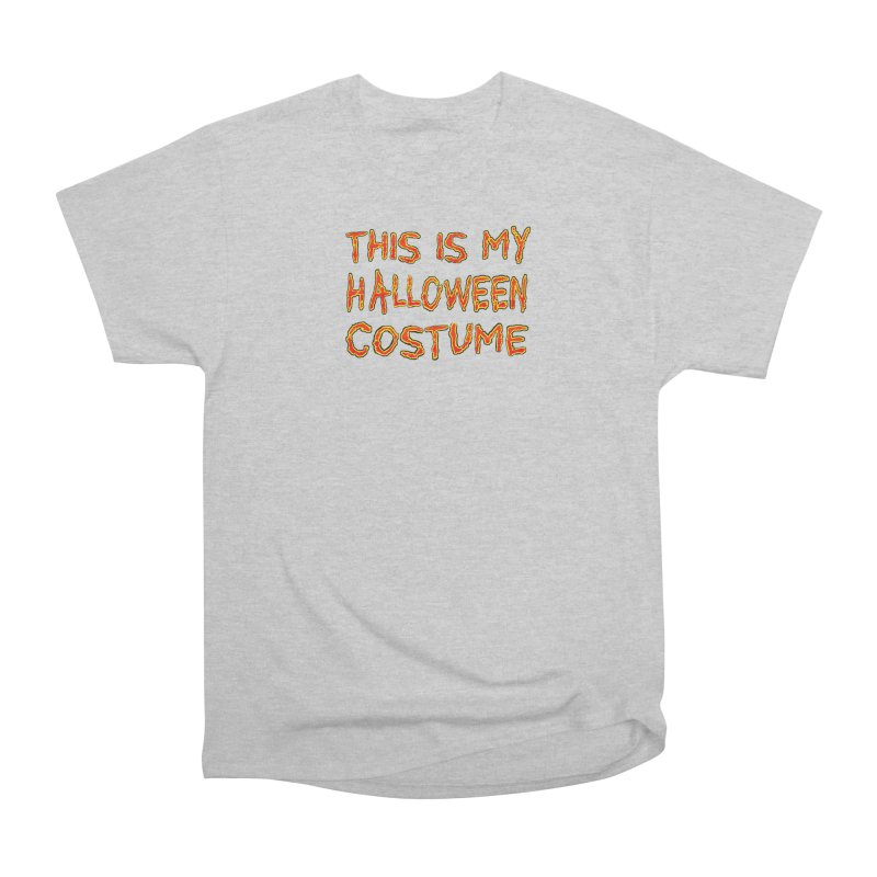 This Is My Halloween Costume Shirt Men's Heavyweight T-Shirt by Leading Artist Shop