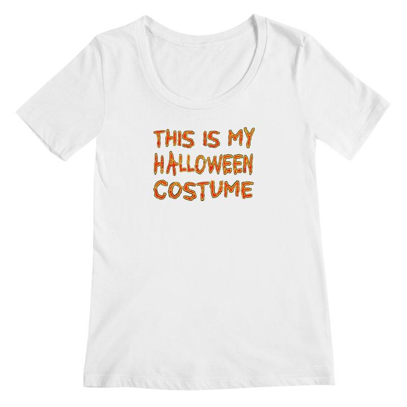 This Is My Halloween Costume Shirt Women's Regular Scoop Neck by Leading Artist Shop