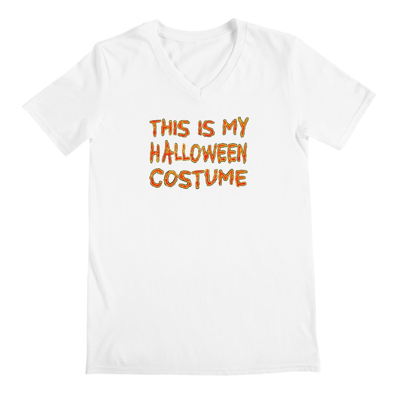 This Is My Halloween Costume Shirt Men's Regular V-Neck by Leading Artist Shop