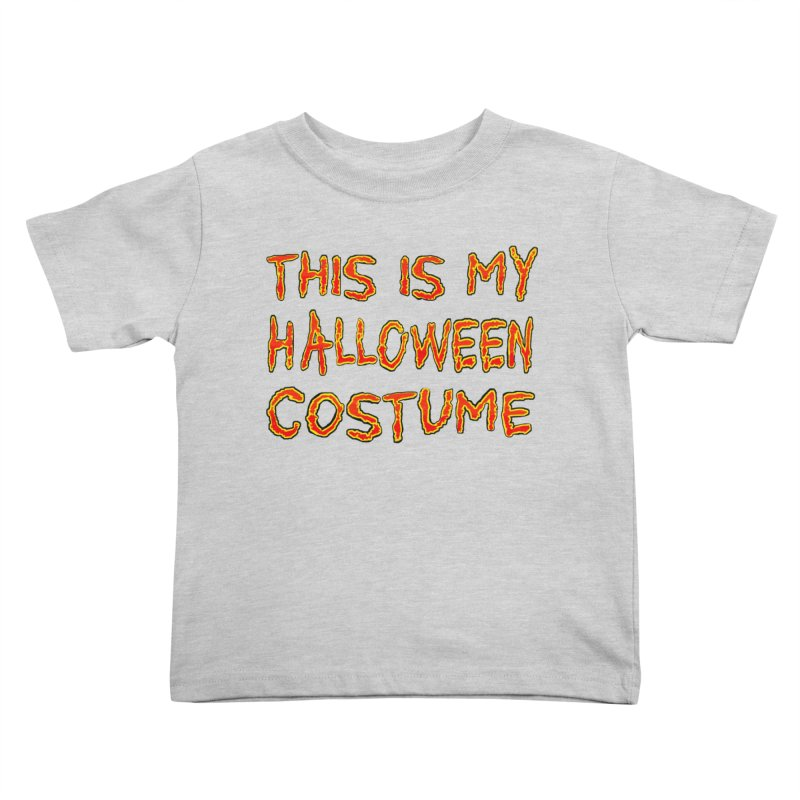 This Is My Halloween Costume Shirt Kids Toddler T-Shirt by Leading Artist Shop