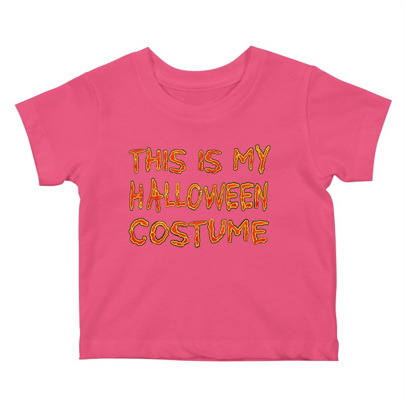 This Is My Halloween Costume Shirt Kids Baby T-Shirt by Leading Artist Shop