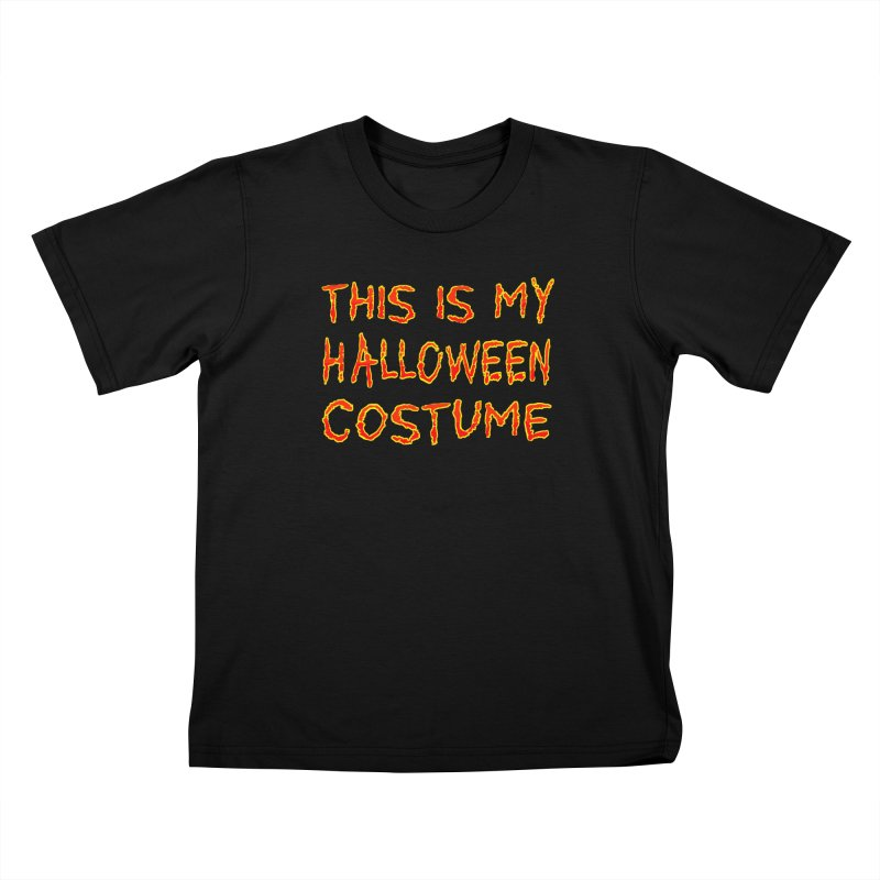 This Is My Halloween Costume Shirt Kids T-Shirt by Leading Artist Shop