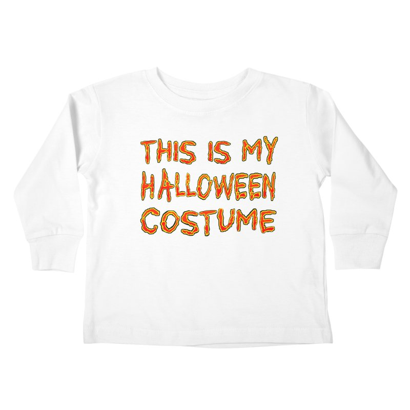 This Is My Halloween Costume Shirt Kids Toddler Longsleeve T-Shirt by Leading Artist Shop