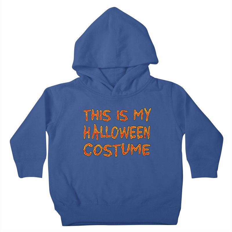 This Is My Halloween Costume Shirt Kids Toddler Pullover Hoody by Leading Artist Shop