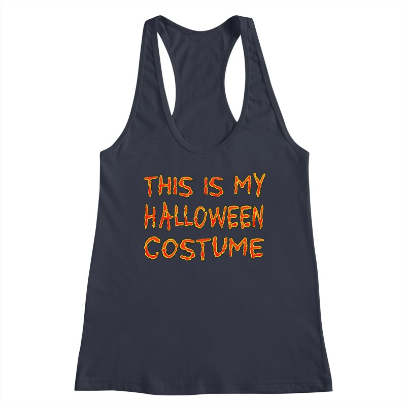 This Is My Halloween Costume Shirt Women's Racerback Tank by Leading Artist Shop