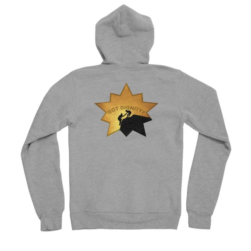 Got Dignity Shirts n More Women's Sponge Fleece Zip-Up Hoody by Leading Artist Shop