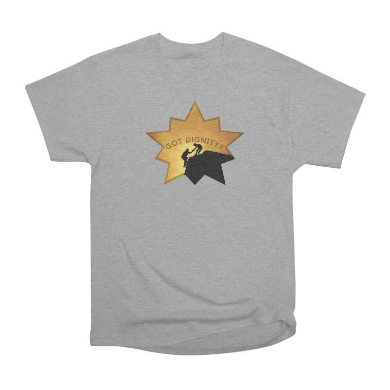 Got Dignity Shirts n More Men's Heavyweight T-Shirt by Leading Artist Shop