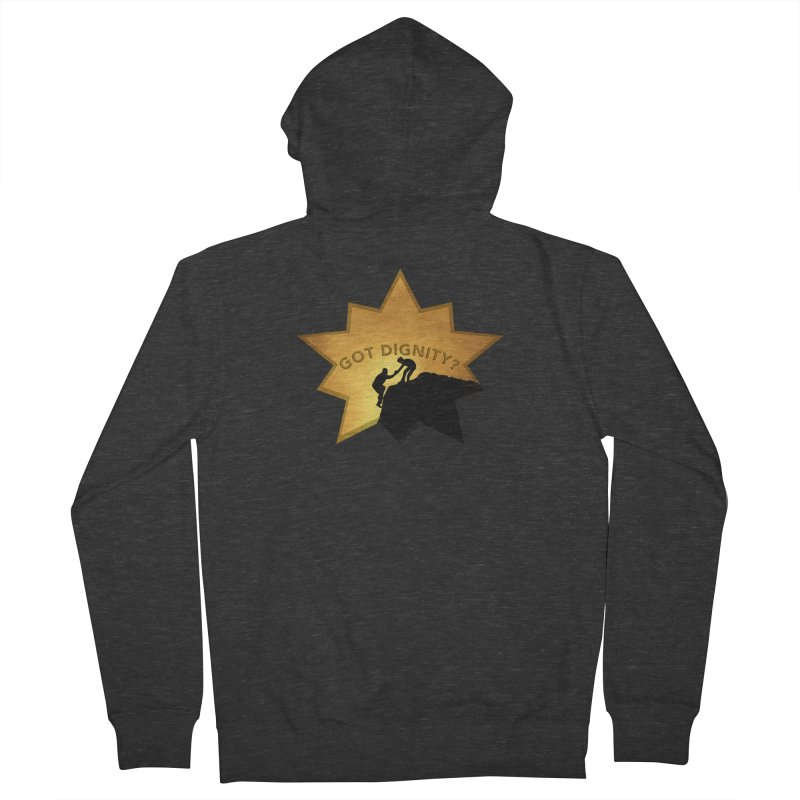 Got Dignity Shirts n More Men's French Terry Zip-Up Hoody by Leading Artist Shop