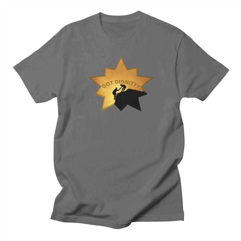Got Dignity Shirts n More Men's T-Shirt by Leading Artist Shop