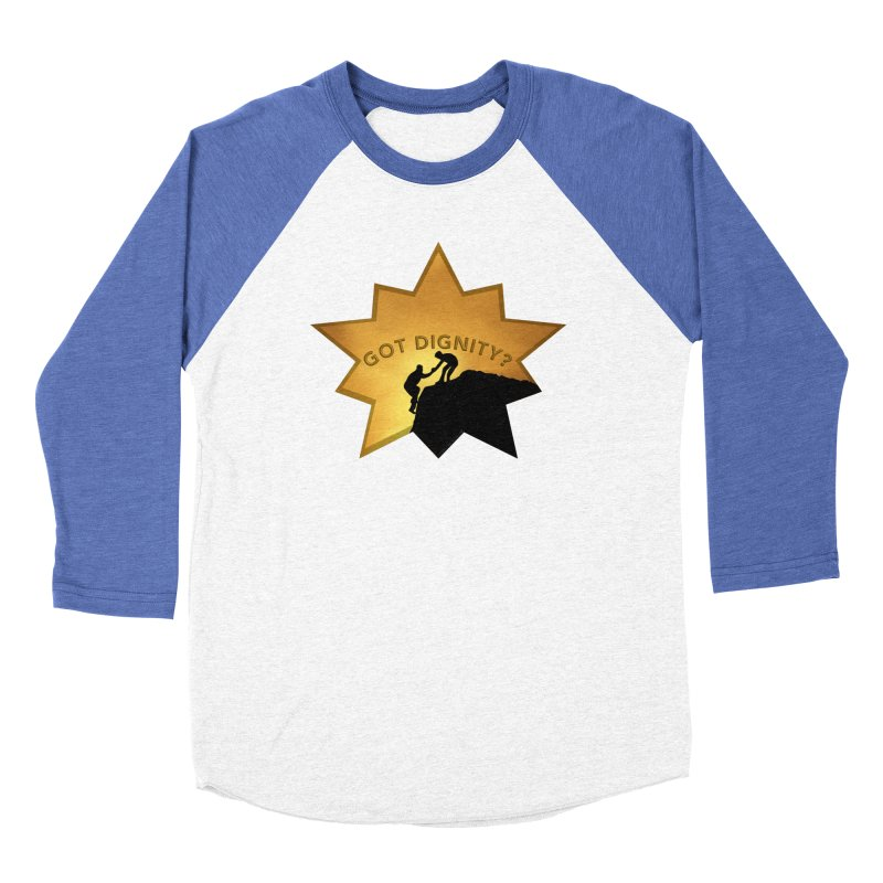 Got Dignity Shirts n More Women's Baseball Triblend Longsleeve T-Shirt by Leading Artist Shop