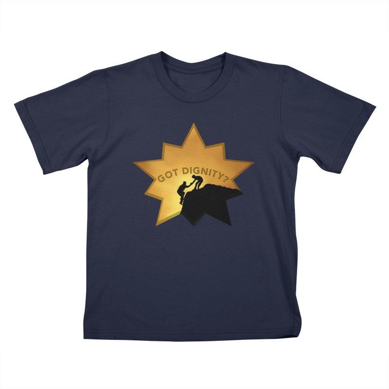 Got Dignity Shirts n More Kids T-Shirt by Leading Artist Shop