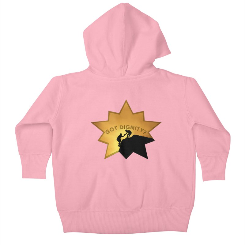 Got Dignity Shirts n More Kids Baby Zip-Up Hoody by Leading Artist Shop