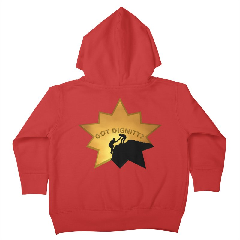 Got Dignity Shirts n More Kids Toddler Zip-Up Hoody by Leading Artist Shop