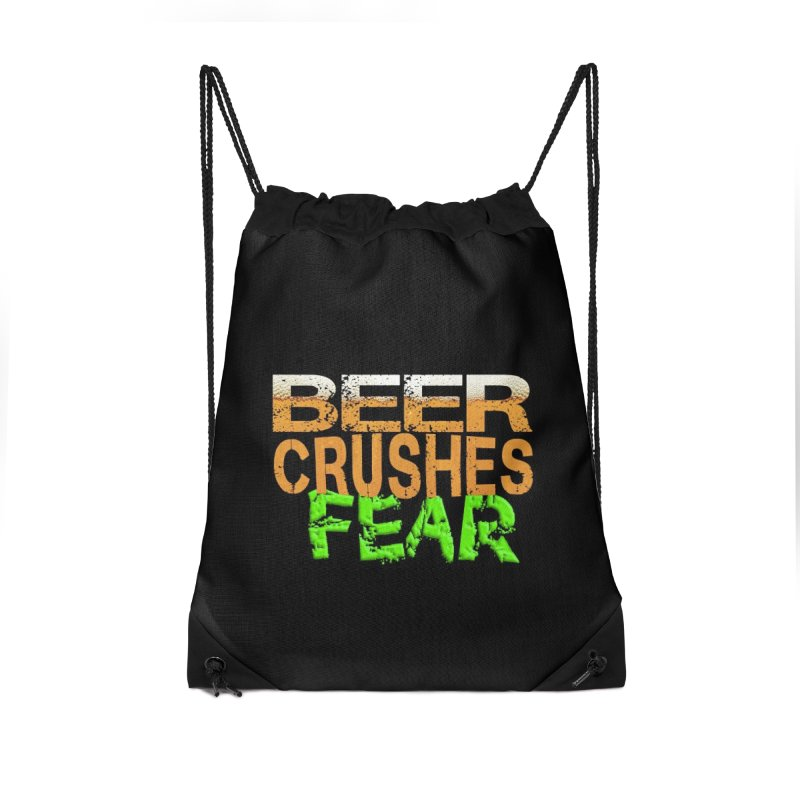 Beer Crushes Fear Accessories Drawstring Bag Bag by Leading Artist Shop