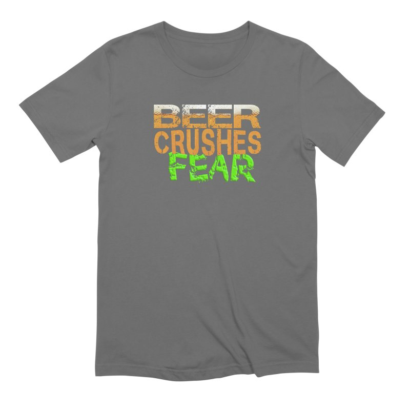 Beer Crushes Fear Men's Extra Soft T-Shirt by Leading Artist Shop