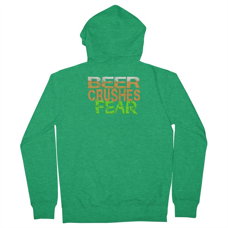 Beer Crushes Fear Men's French Terry Zip-Up Hoody by Leading Artist Shop