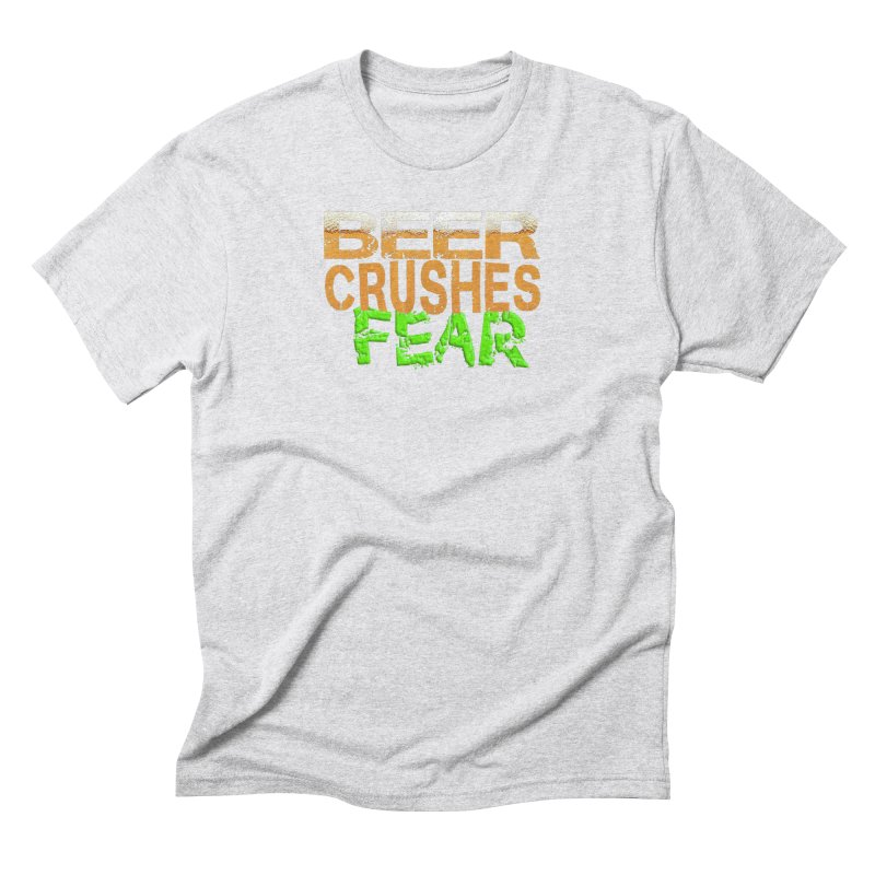 Beer Crushes Fear Men's Triblend T-Shirt by Leading Artist Shop