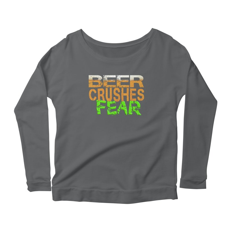 Beer Crushes Fear Women's Scoop Neck Longsleeve T-Shirt by Leading Artist Shop
